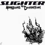Slighter - Abortions Of Distortion EP