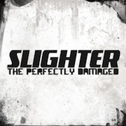 Slighter - The Perfectly Damaged (Album)