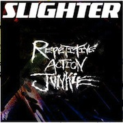 Slighter - Repetitive Action Junkie (Album)