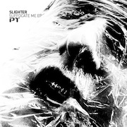 Slighter - Suffocate Me EP