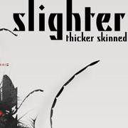 Slighter - Thicker Skinned EP